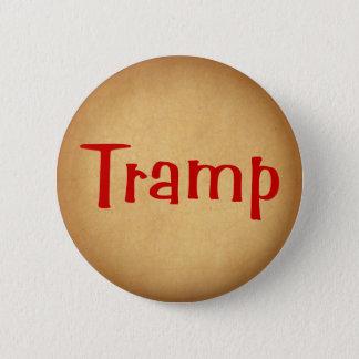 Tramp 6 Cm Round Badge