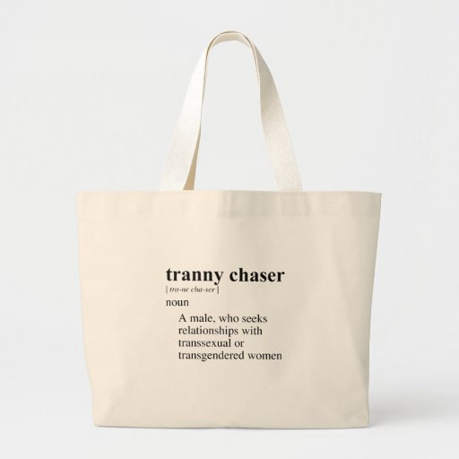TRANNY CHASER BAGS