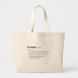 TRANNY (definition) Bags