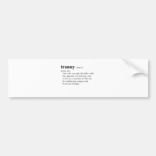 TRANNY (definition) Bumper Sticker