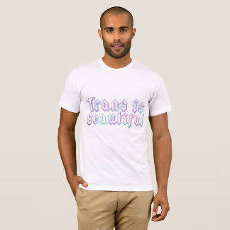 TRANS IS BEAUTIFUL in Watercolor T-Shirt
