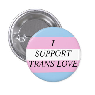 Trans Love 3 Cm Round Badge