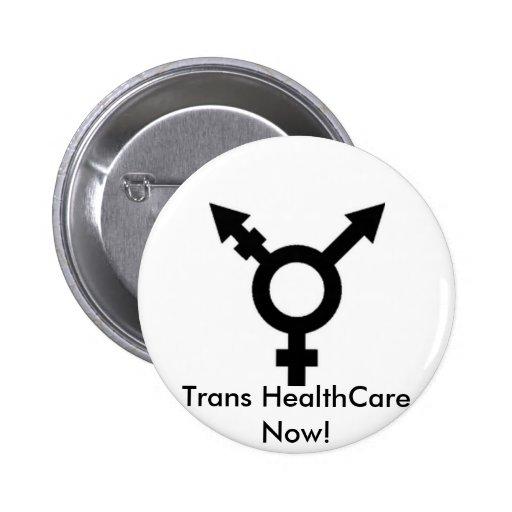 trans symbol, Trans HealthCare Now! Pinback Button