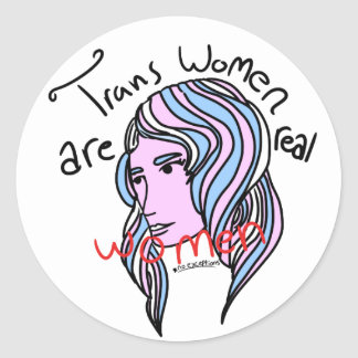 Trans Women are Real Women Round Sticker