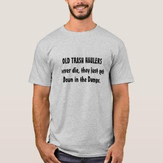 trash haulers dump riddle T-Shirt