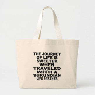 Traveled With A Burundian Life Partner Large Tote Bag