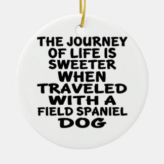 Traveled With A Field Spaniel Life Partner Christmas Ornament