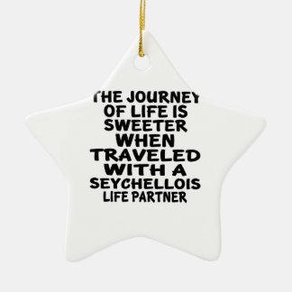 Traveled With A Seychellois Life Partner Ceramic Star Decoration