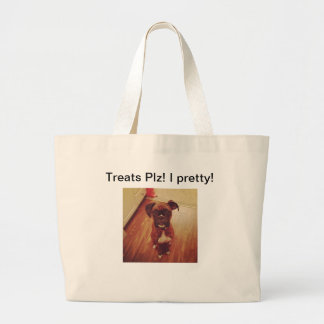 Treats Plz! I pretty! Jumbo Tote Bag