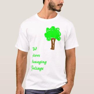tree, BadActorsManagingFoliage T-Shirt