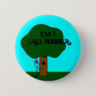 Tree Hugger, I'm A Tree Hugger 6 Cm Round Badge