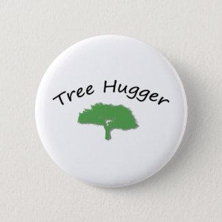 Tree Hugger Unique design! 6 Cm Round Badge
