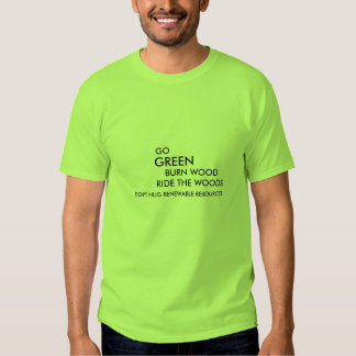 Tree Huggers Opposition T-Shirt