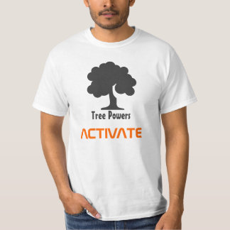 Tree Powers ACTIVATE Value T-Shirt