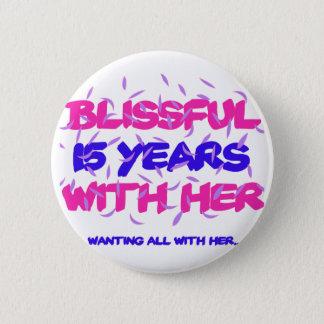 Trending 15TH marriage anniversary designs 6 Cm Round Badge