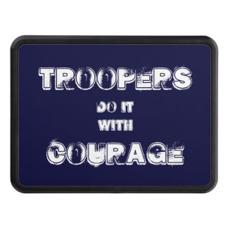 Troopers Do It with Courage Trailer Hitch Covers