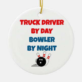 Truck Driver by Day Bowler by Night Christmas Ornament