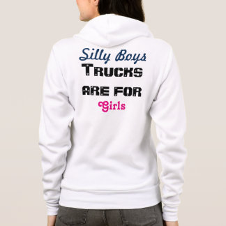 Trucks are for Girls Hoodie