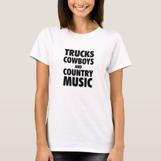 Trucks, Cowboys and Country Music T-Shirt