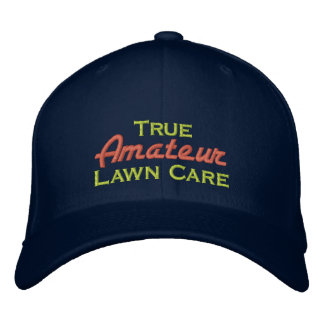 True Amateur Lawn Care Embroidered Hats