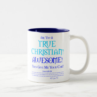 True Christian? Two-Tone Mug