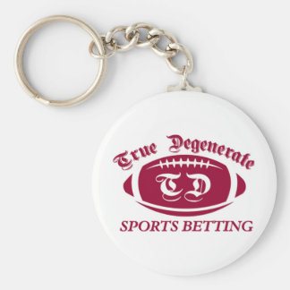 True Degenerate Sports Betting Key Ring