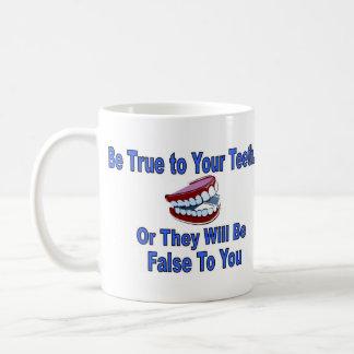 True To Your Teeth Mug