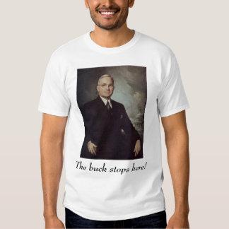 Truman, Harry, The buck stops here! T Shirt
