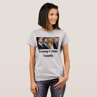 Trump Crime Family T-Shirt