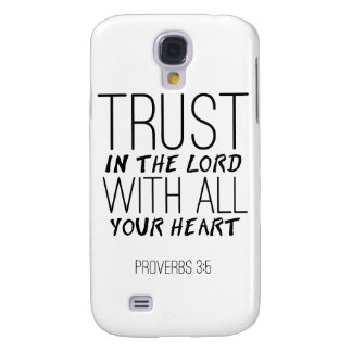 Trust In The Lord With All Your Heart Samsung Case