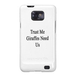 Trust Me Giraffes Need Us Galaxy S2 Cover