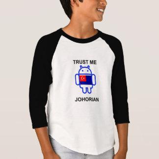 trust me i am johorian T-Shirt