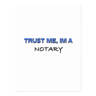 Trust Me I m a Notary Post Card