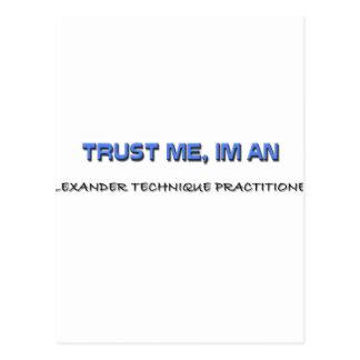 Trust Me I m an Alexander Technique Practitioner Postcards