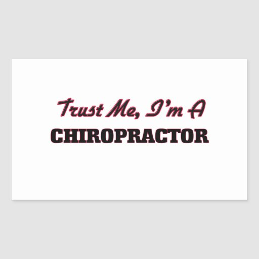 Trust me I'm a Chiropractor Stickers