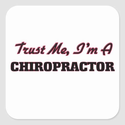 Trust me I'm a Chiropractor Sticker