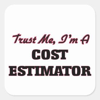 Trust me I'm a Cost Estimator Sticker