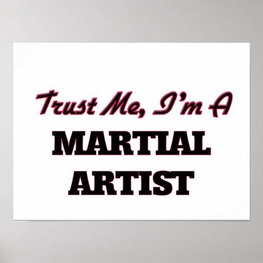 Trust me I'm a Martial Artist Posters