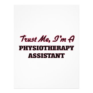 Trust me I'm a Physioarapy Assistant Flyer