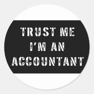 Trust Me I'm An Accountant Classic Round Sticker