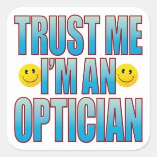 Trust Me Optician Life B Square Sticker