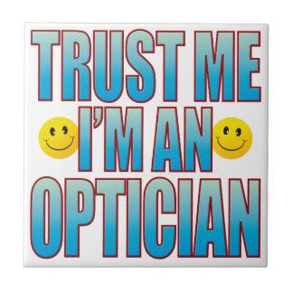 Trust Me Optician Life B Tile