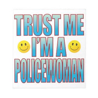 Trust Me Policewoman Life B Notepad