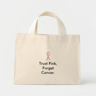 Trust Pink, Forget Cancer. Canvas Bags