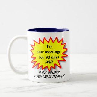 Try our meetings... - Humorous AA NA Coffee Mug