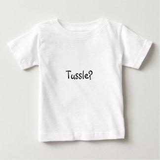 Tussle? T Shirts