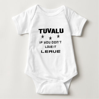 Tuvalu If you don't love it, Leave Baby Bodysuit