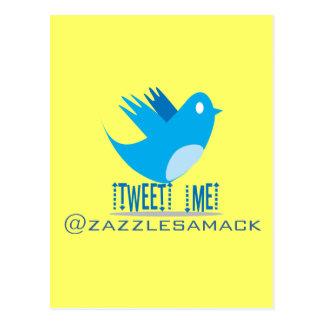 Tweet ME @ Your Tweet Address Postcard