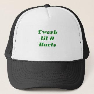 Twerk til it Hurts Trucker Hat