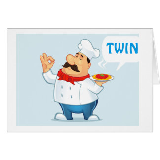 *TWIN* SPEICAL TWIN, ITALIAN CHEF SERVES WISHES CARD